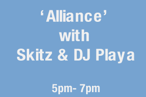 'Alliance' with Skitz & DJ Playa